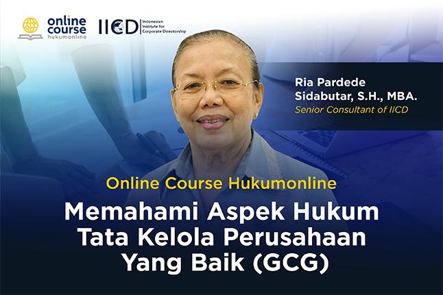 Memahami Aspek Hukum Tata Kelola Perusahaan Yang Baik (GCG)